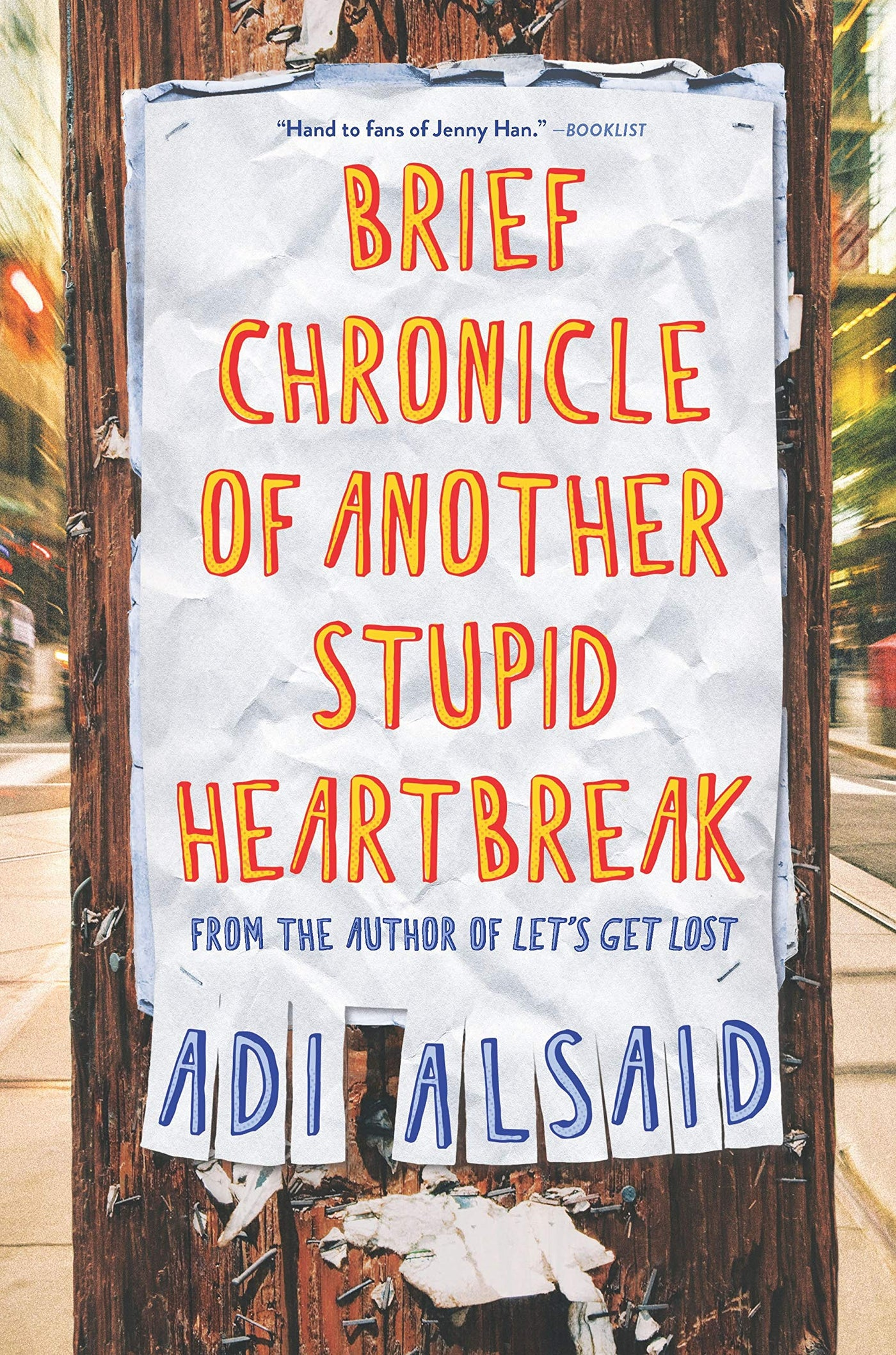 Brief Chronicle of Another Stupid Heartbreak by Adi Alsaid