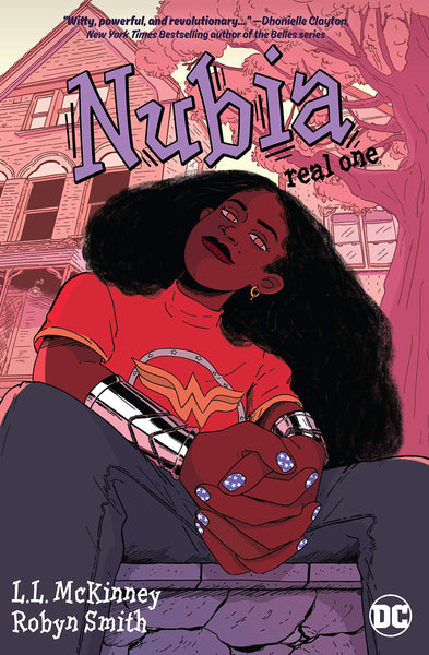 Nubia: Real One by L.L. McKinney and Robyn Smith