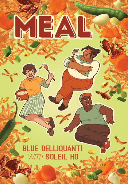 Meal by Blue Delliquanti and Soleil Ho