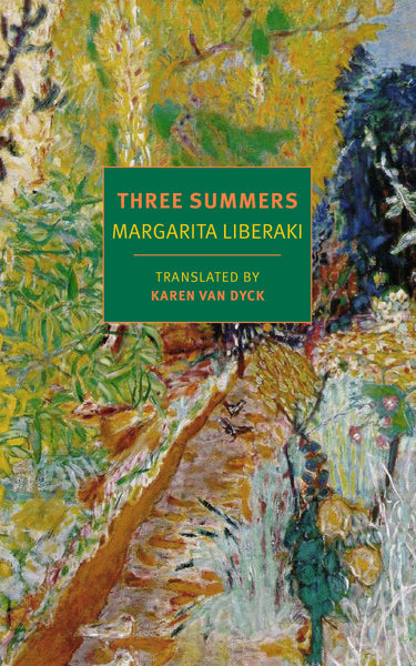 Three Summers by Margarita Liberaki