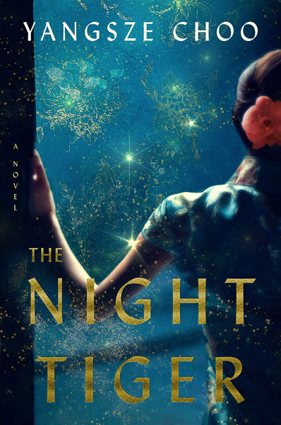 The Night Tiger: A Novel by Yangsze Choo