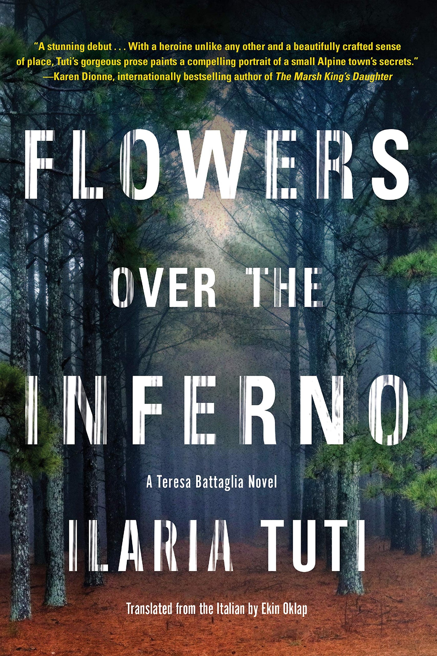 Flowers over the Inferno by Ilaria Tuti