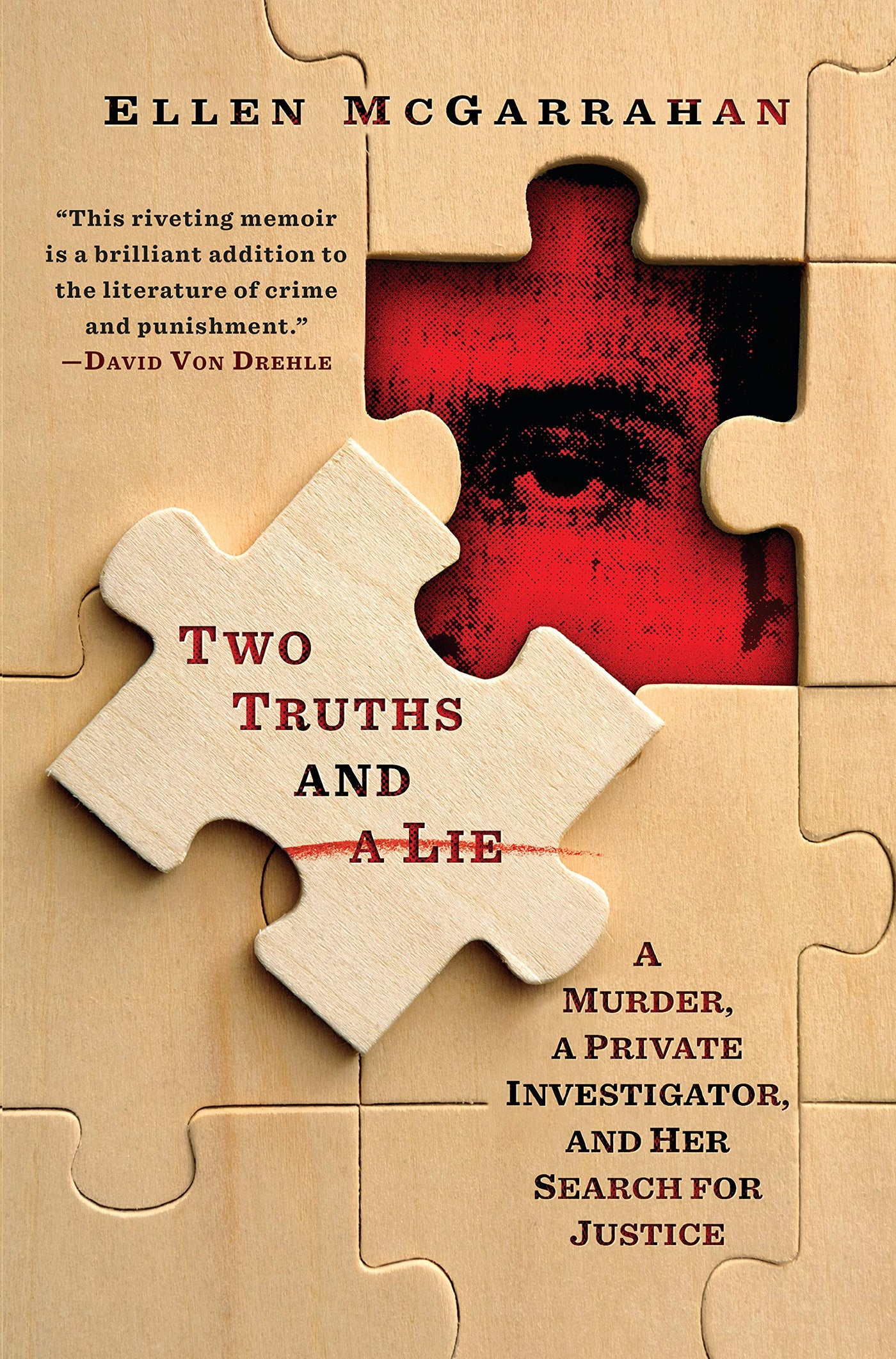 Two Truths and A Lie by Ellen McGarrahan