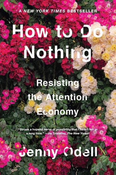 How To Do Nothing By Jenny Odell