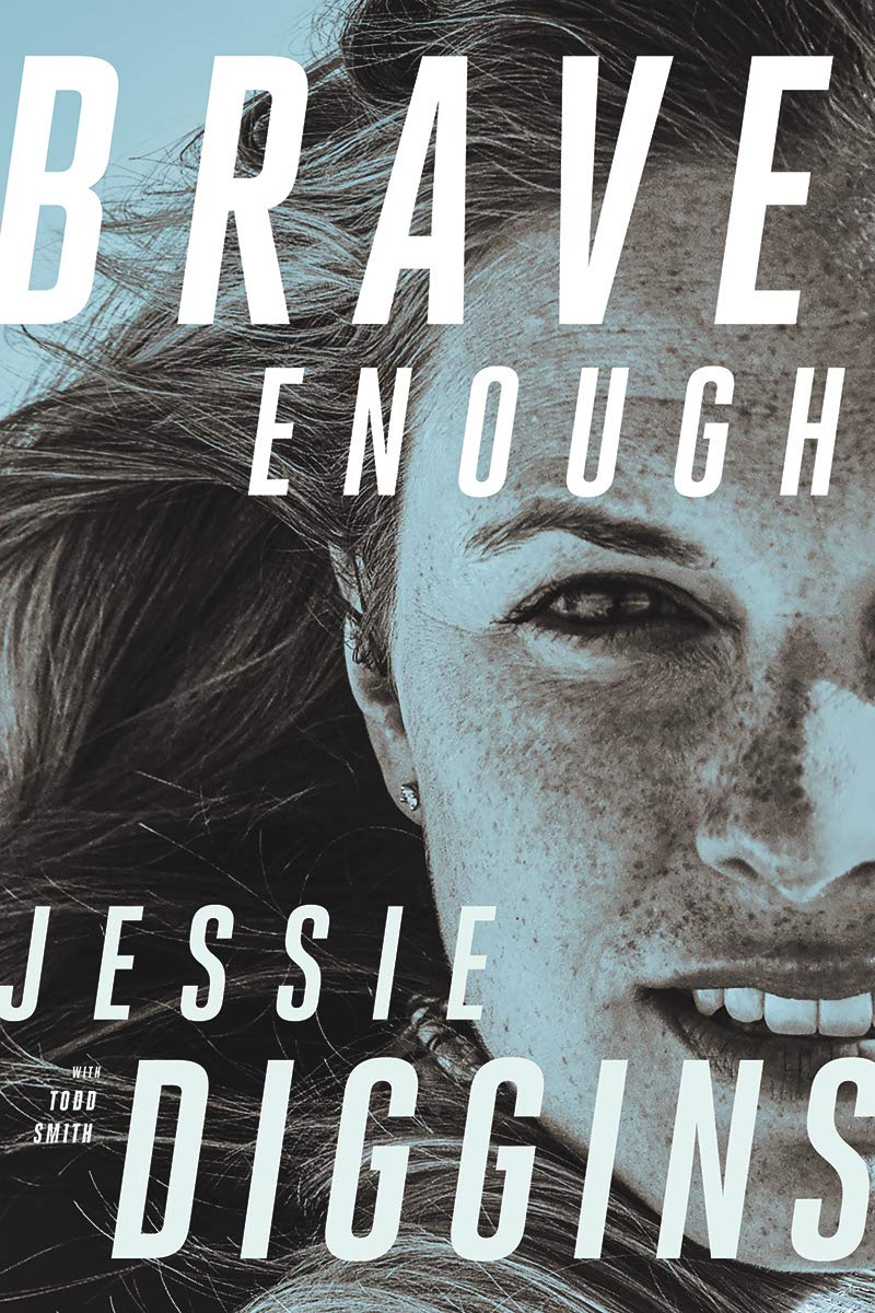 Brave Enough by Jessie Diggins, Todd Smith