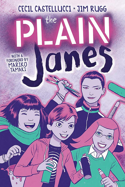 The Plain Janes by Cecil Castellucci, Jim Rugg