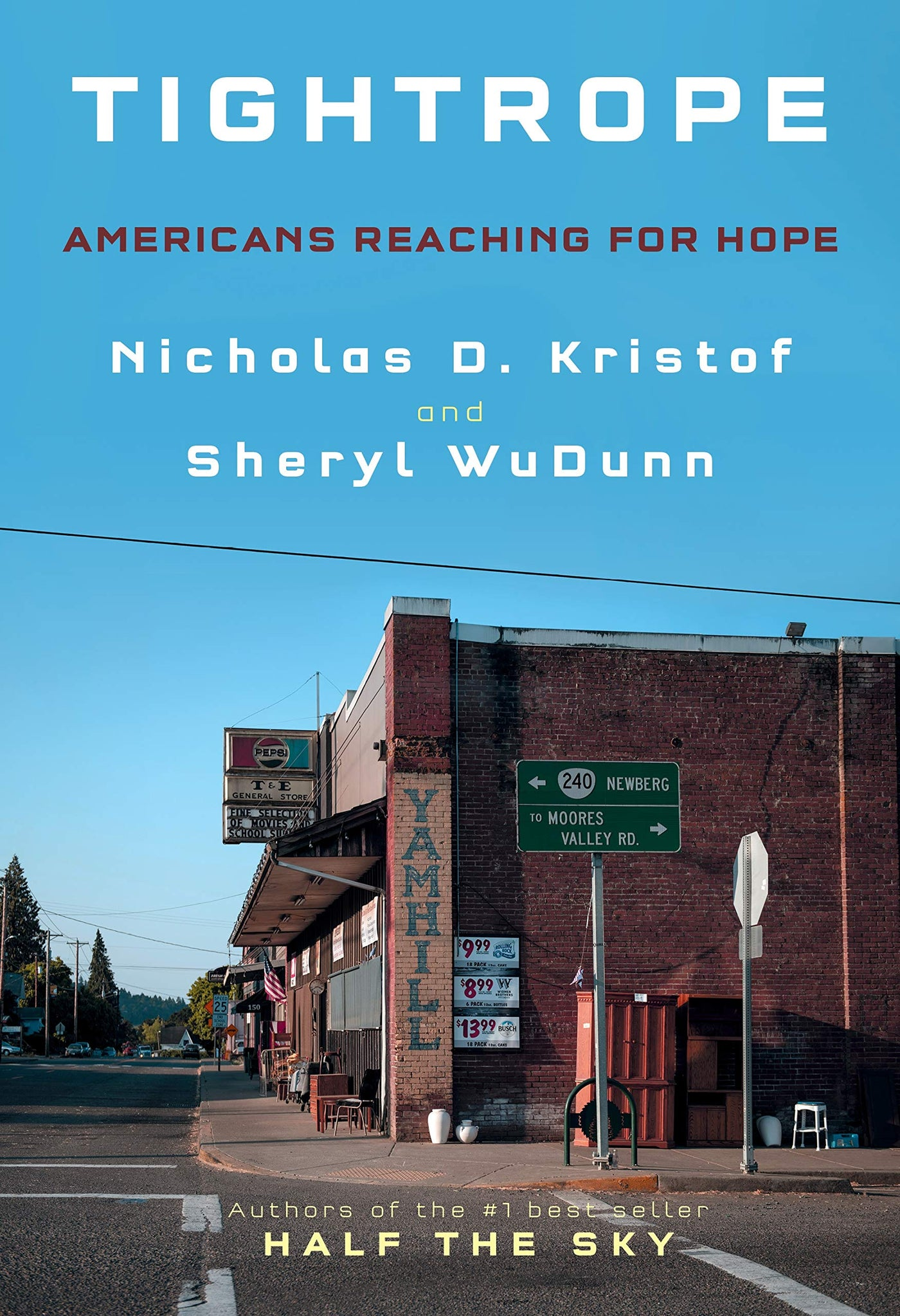 Tightrope: Americans Reaching for Hope by Nicholas D. Kristof, Sheryl WuDunn