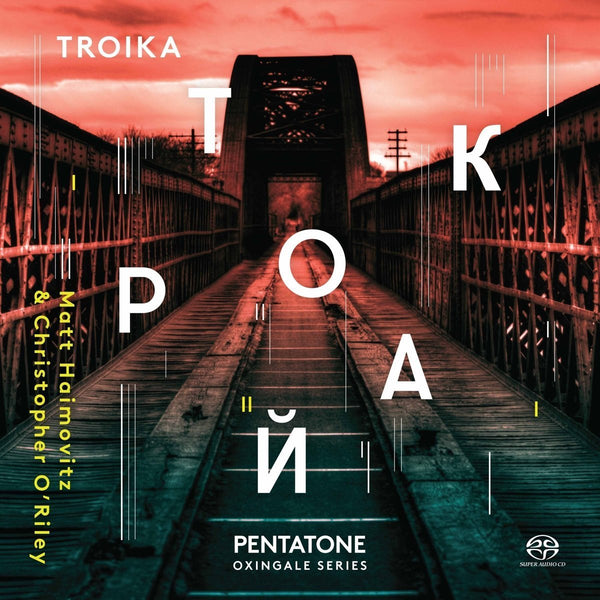 Troika by Christopher O'Riley and Matt Haimovitz