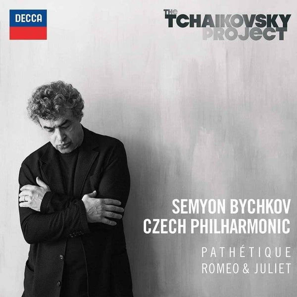 The Tchaikovsky Project: Pathetique, Romeo & Juliet by Semyon Bychkov