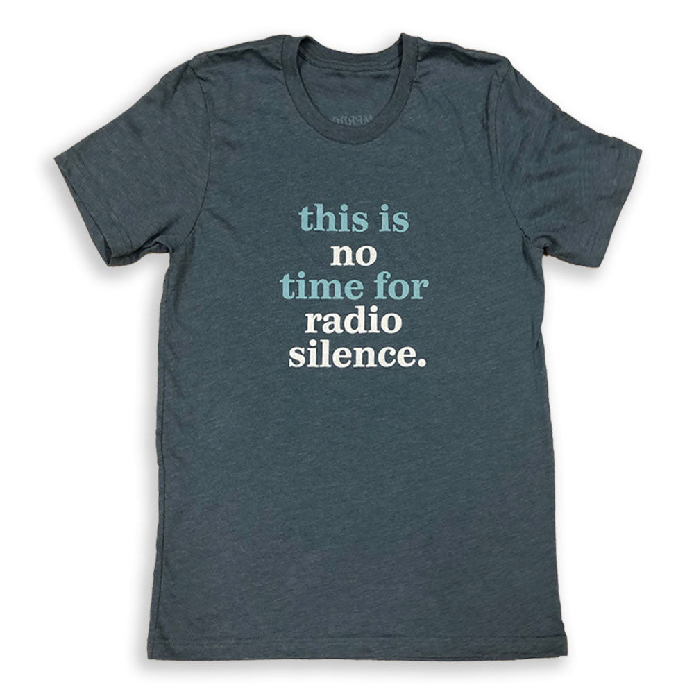 MPR News Radio Silence T-Shirt