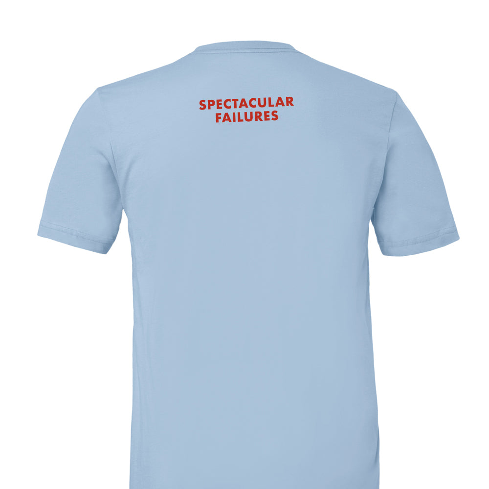 Spectacular Failures T-shirt