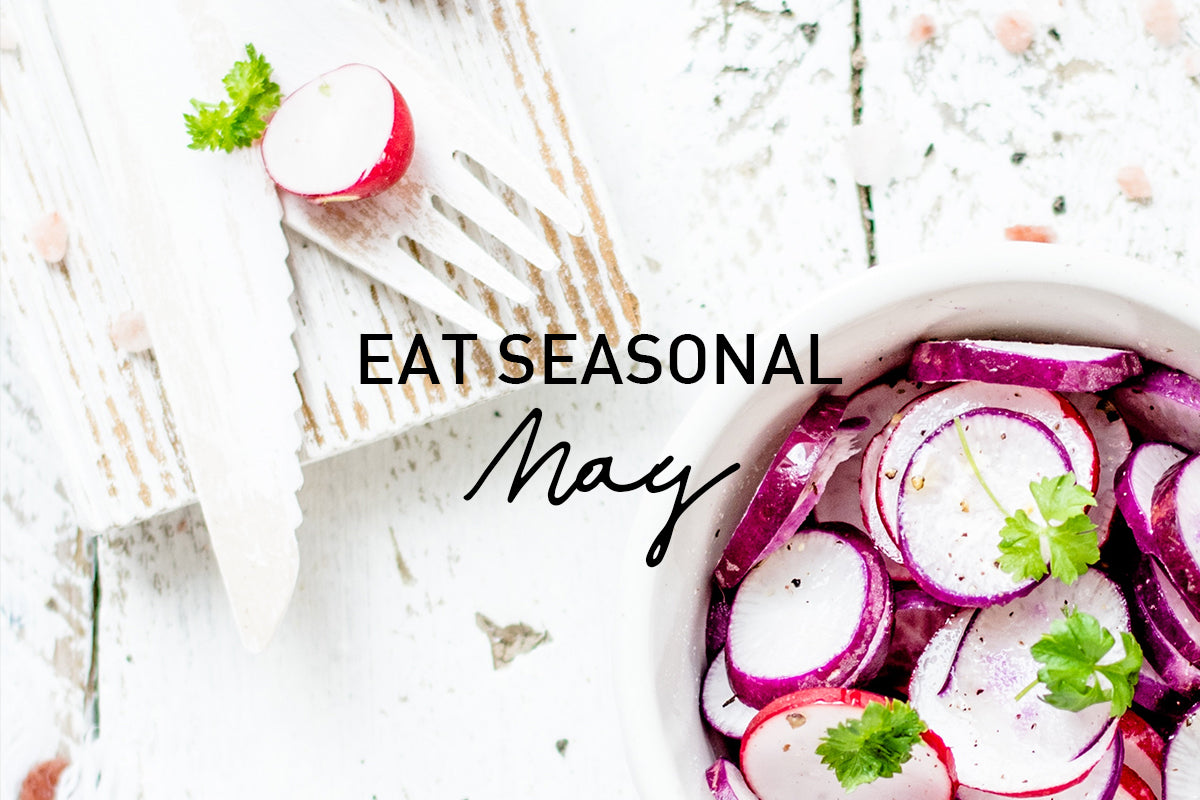 Eat Seasonal: May