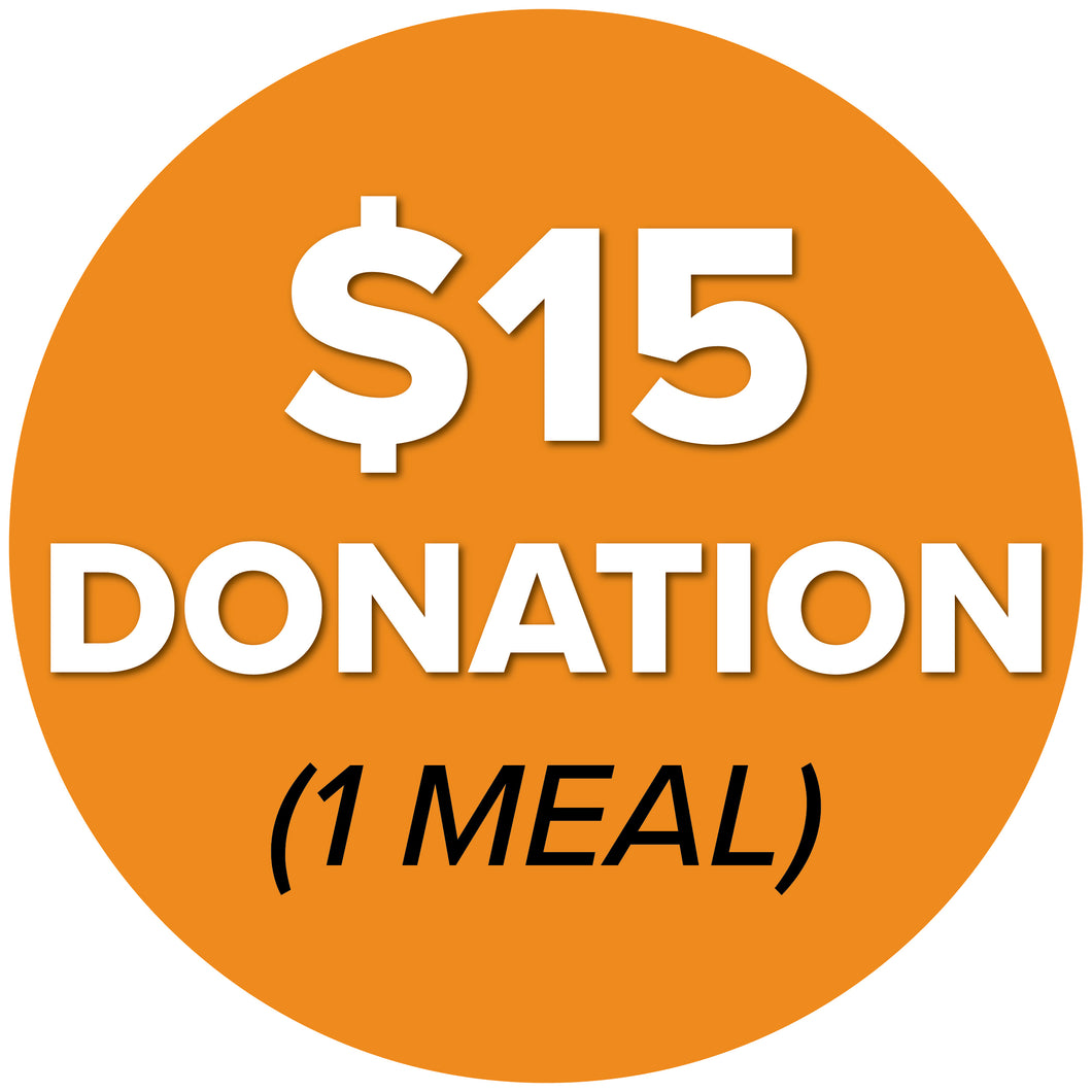 DONATE $15 (1 Meal)