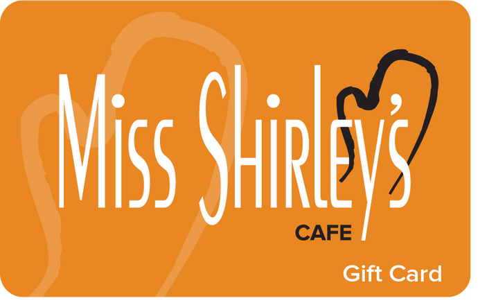 $60 Miss Shirley's Cafe Gift Card