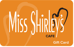 $25 Miss Shirley's Cafe Gift Card