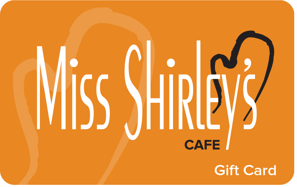 $75 Miss Shirley's Cafe Gift Card