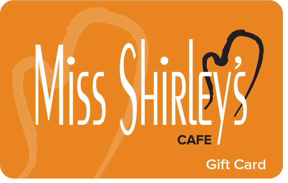 $30 Miss Shirley's Cafe Gift Card