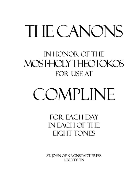 Canons to the Theotokos for Compline