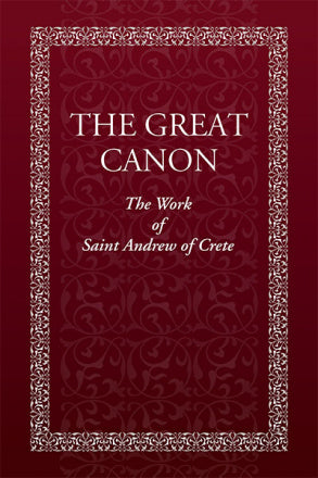 The Great Canon, & Life of St. Mary of Egypt