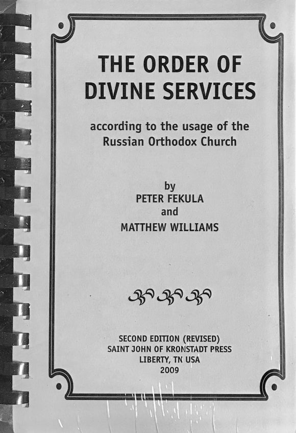The Order of Divine Services: vol I: General Rubrics, 2nd edition