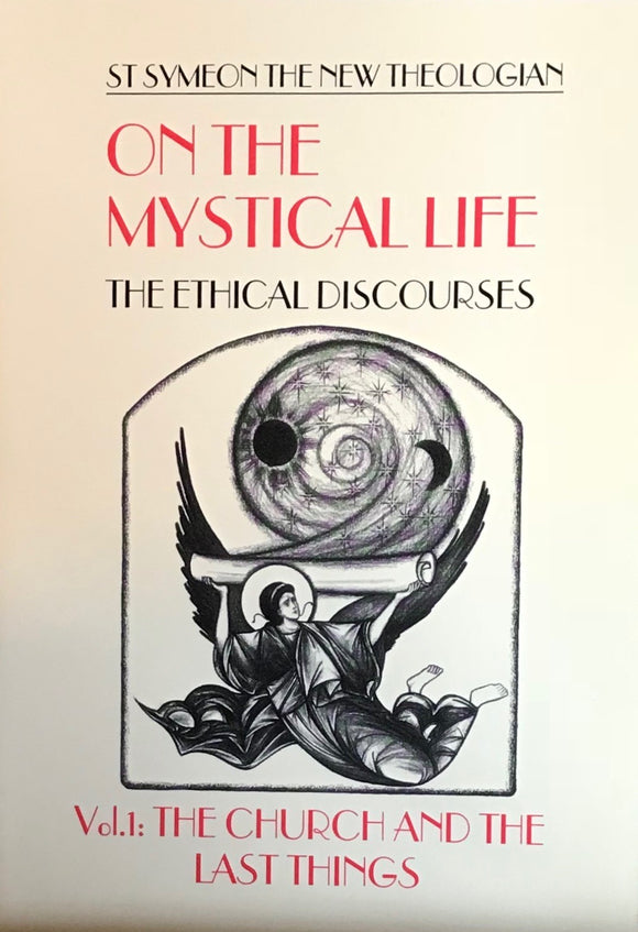 On the Mystical Life - Volume I: The Church and the Last Things
