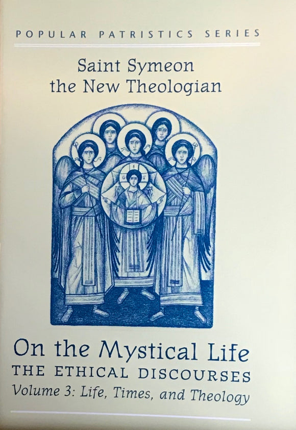 On the Mystical Life - Volume III: Life, Times & Theology