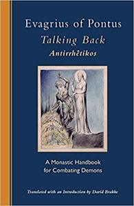 Talking Back: A Monastic Handbook for Combating Demons