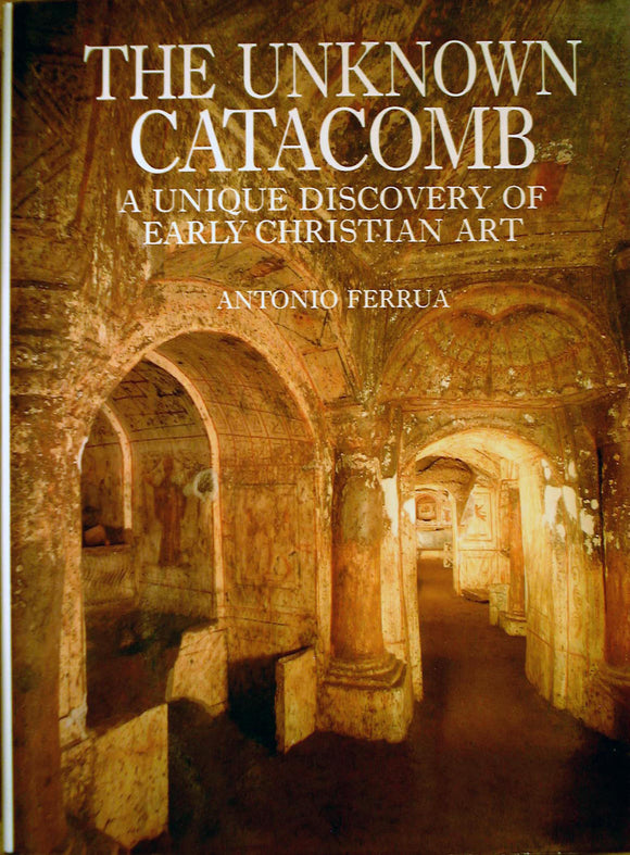 The Unknown Catacomb