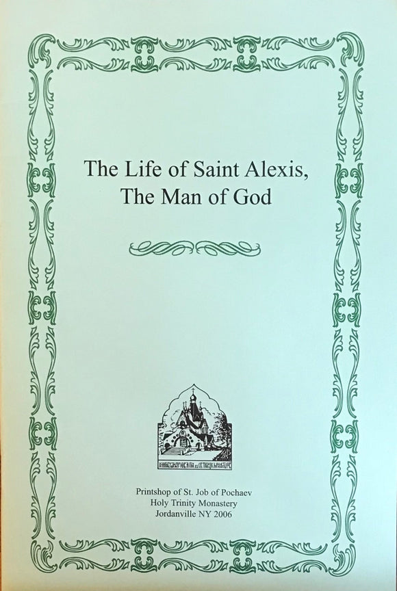 St. Alexis, the Man of God: Life & Akathist Hymn