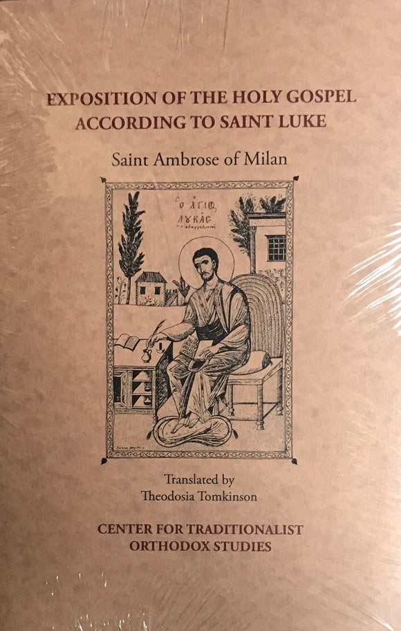 Exposition of the Holy Gospel According to St. Luke