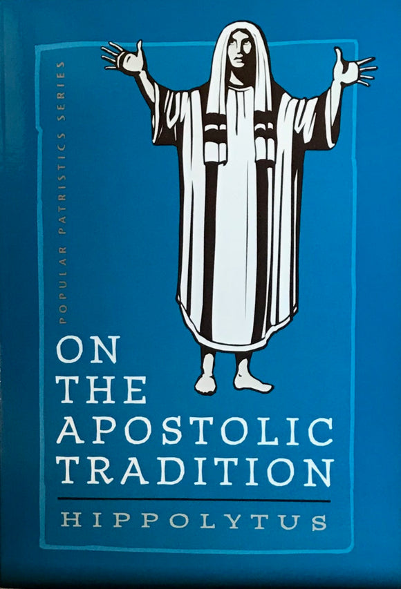 On the Apostolic Tradition
