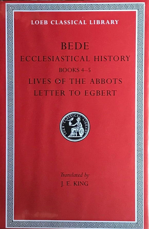 Historical Works II: Ecclesiastical History, Books IV-V; Lives of the Abbots; Letter to Egbert