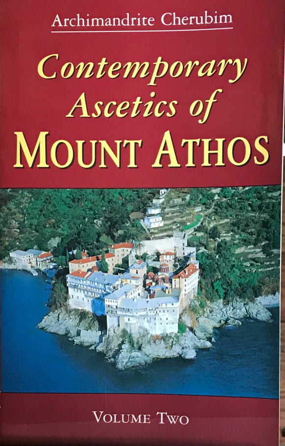 Contemporary Ascetics of Mount Athos, Vol. II