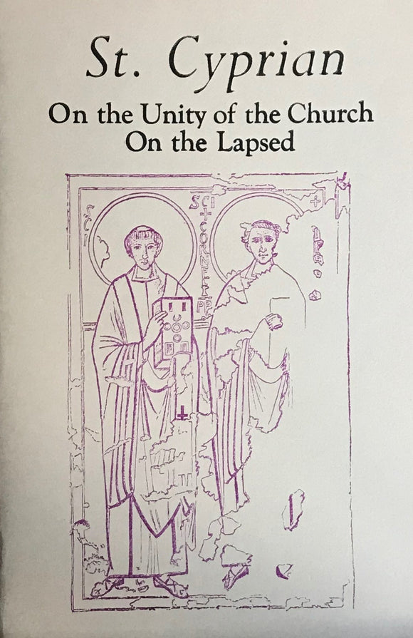 On the Unity of the Church; and On the Lapsed