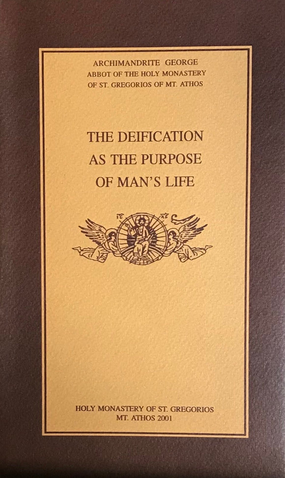 Deification as the Purpose of Man's Life