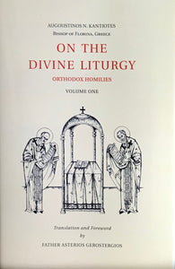 On the Divine Liturgy - Volume I