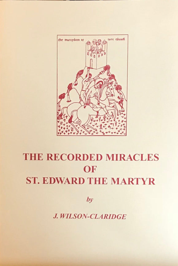 St. Edward the Martyr, the Recorded Miracles