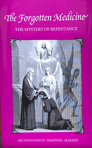 Forgotten Medicine: The Mystery of Repentance
