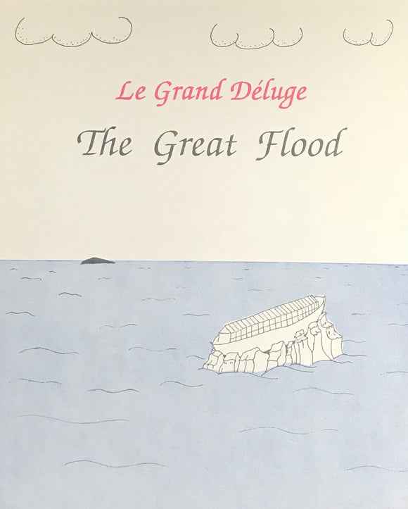 The Great Flood – Le Grand Déluge
