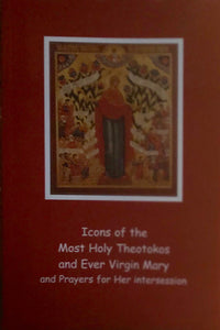 Icons of the Most Holy Theotokos