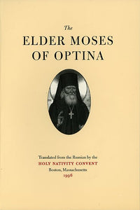 The Elder Moses of Optina
