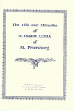 Life & Miracles of Blessed Xenia of St. Petersburg