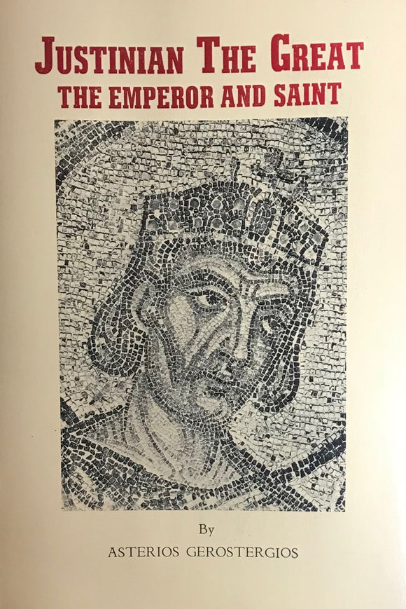 Justinian the Great: The Emperor and Saint pb