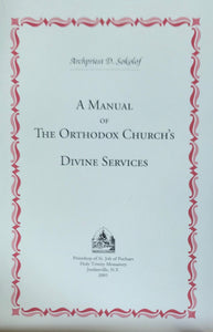 A Manual of the Church's Divine Services (Sokolof)