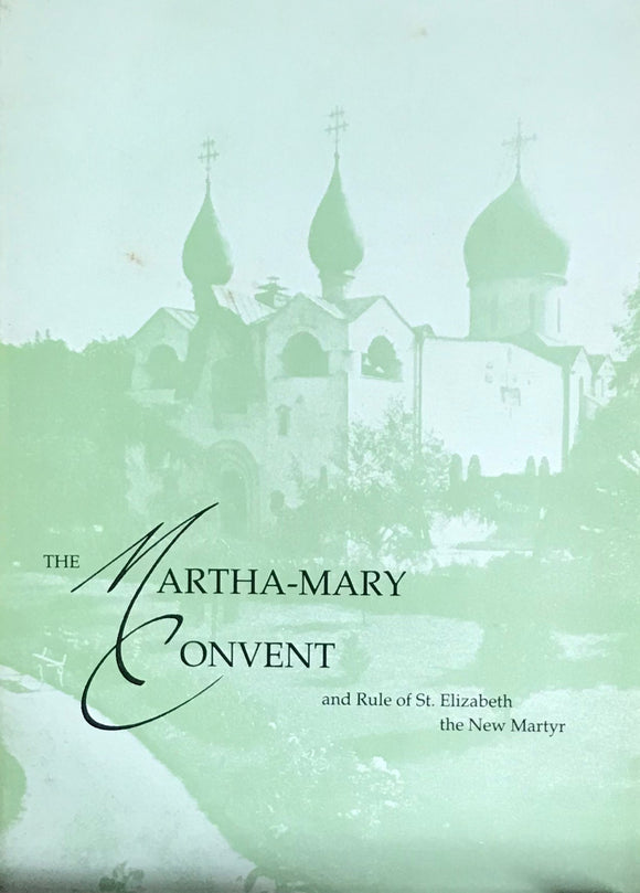 Martha-Mary Convent, & Rule of St. Elizabeth