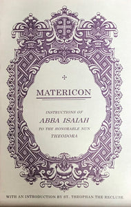 Matericon, with Instructions of Abba Isaiah to Nun Theodora