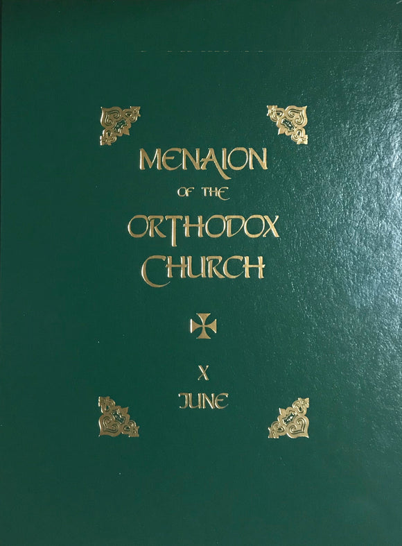 The Menaion of the Orthodox Church: June (X), 2nd edition