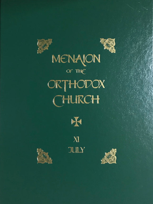 The Menaion of the Orthodox Church: July (XI), 2nd edition