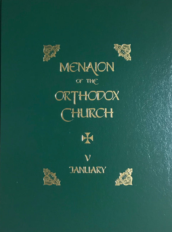 The Menaion of the Orthodox Church: January (V), 2nd edition
