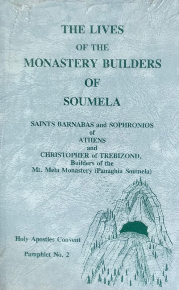 The Monastery Builders of Soumela